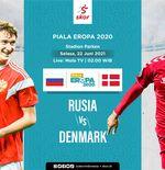 Link Live Streaming Rusia vs Denmark di Euro 2020