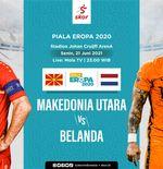 Prediksi Euro 2020 - Makedonia Utara vs Belanda: Perjuangan Terakhir Sang Debutan