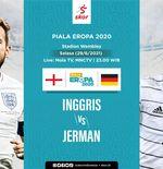 Link Live Streaming Inggris vs Jerman di Euro 2020