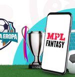 Mobile Premier League Hadirkan Keseruan Kompetisi Sepak Bola Eropa di MPL Fantasy
