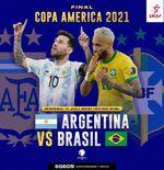 Jadwal Final Copa America 2021: Argentina vs Brasil, Duel Klasik di Stadion Maracana
