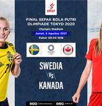 Prediksi Final Sepak Bola Putri Olimpiade Tokyo 2020: Swedia vs Kanada