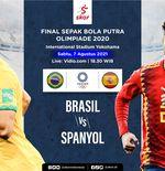 Link Live Streaming Brasil vs Spanyol di Final Sepak Bola Putra Olimpiade Tokyo 2020