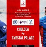 Prediksi Chelsea vs Crystal Palace: Tim Baru Patrick Vieira vs The Blues Tanpa Lukaku
