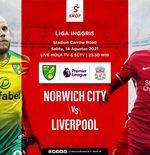 Prediksi Norwich City vs Liverpool: The Canaries Membawa Misi Balas Dendam untuk The Reds