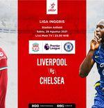 Prediksi Liverpool vs Chelsea: Duel Duo Sempurna Para Penguasa Eropa