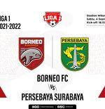Prediksi Liga 1 2021-2022: Borneo FC vs Persebaya Surabaya