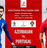 Link Live Streaming Azerbaijan vs Portugal di Kualifikasi Piala Dunia 2022