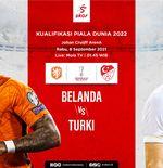 Link Live Streaming Kualifikasi Piala Dunia 2022: Belanda vs Turki
