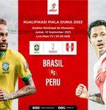 Link Live Streaming Kualifikasi Piala Dunia 2022: Brasil vs Peru