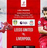 Link Live Streaming Leeds United vs Liverpool di Liga Inggris