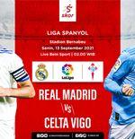 Link Live Streaming Real Madrid vs Celta Vigo di Liga Spanyol