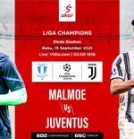 Link Live Streaming Malmo vs Juventus di Liga Champions