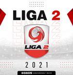 Liga 2 2021 Segera Mulai, 5 Klub Masih Punya Utang Lebih dari Rp2 Miliar