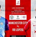 Link Live Streaming Manchester City vs RB Leipzig di Liga Champions