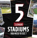 5 Stadion Indah, Unik, dan Canggih di J.League