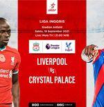 Prediksi Liverpool vs Crystal Palace: Kemenangan 7-0 Musim Lalu Tambah Motivasi The Reds