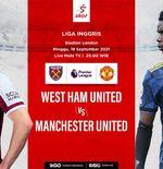 Link Live Streaming Liga Inggris Hari Ini: West Ham vs Manchester United, Chelsea Hadapi Tottenham