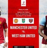 Link Live Streaming Piala Liga Inggris Hari Ini: Manchester United vs West Ham, Aston Villa Tantang Chelsea