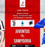 Link Live Streaming Liga Italia Hari Ini: Juventus Ditantang Sampdoria hingga Panasnya Derbi Roma
