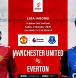 Prediksi Manchester United vs Everton: Jeda 2 Hari, Setan Merah Dituntut Menang