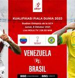 Link Live Streaming Venezuela vs Brasil di Kualifikasi Piala Dunia 2022