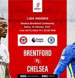 Link Live Streaming Brentford vs Chelsea di Liga Inggris