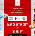 Link Live Streaming Manchester City vs Burnley di Liga Inggris