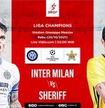 Link Live Streaming Inter Milan vs Sheriff di Liga Champions