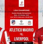 Link Live Streaming Atletico Madrid vs Liverpool di Liga Champions