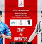 Link Live Streaming Zenit St Petersburg vs Juventus di Liga Champions
