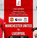 Prediksi Manchester United vs Liverpool: Adu Gengsi Dua Raksasa Bertabur Bintang