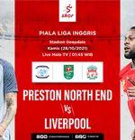 Link Live Streaming Preston North End vs Liverpool di Piala Liga Inggris