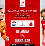 Link Live Streaming Belanda vs Gibraltar di Kualifikasi Piala Dunia 2022